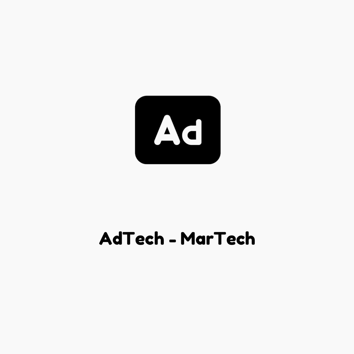 AdTech MarTech
