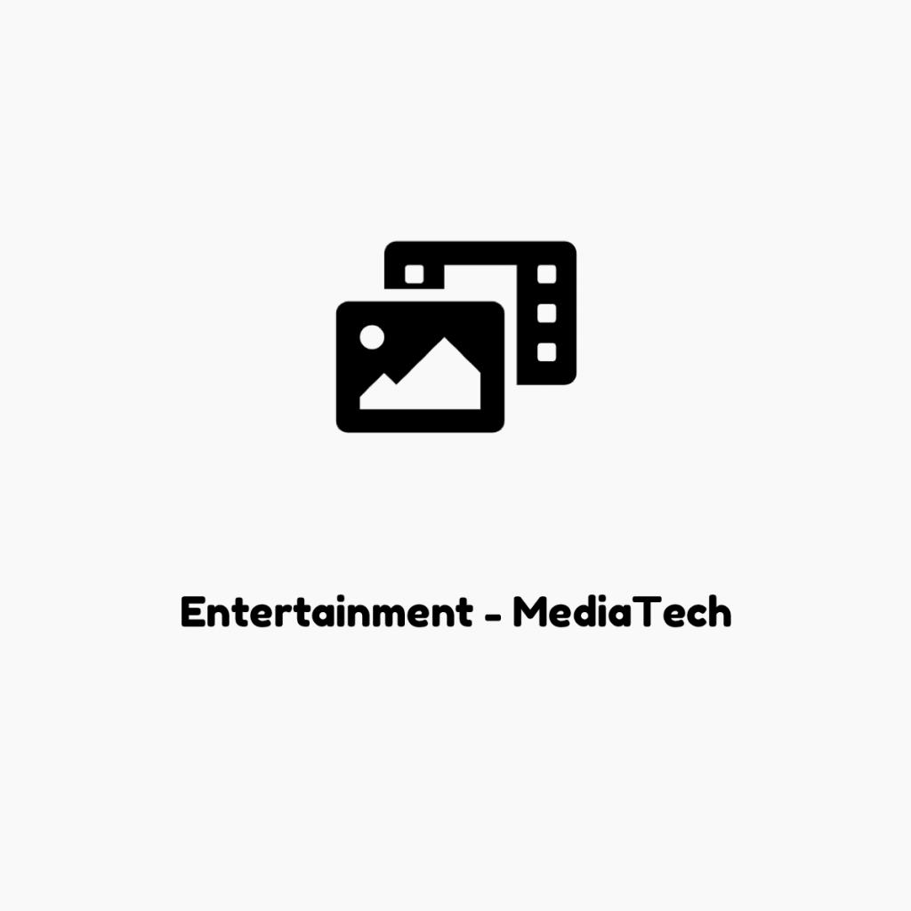 Entertainment-MediaTech