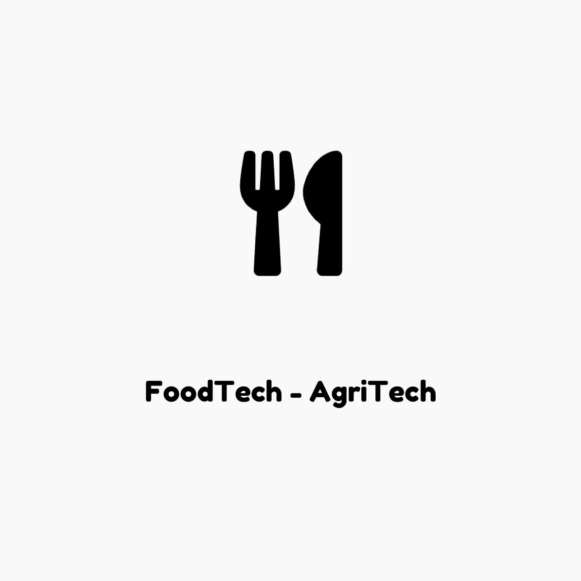 FoodTech AgriTech