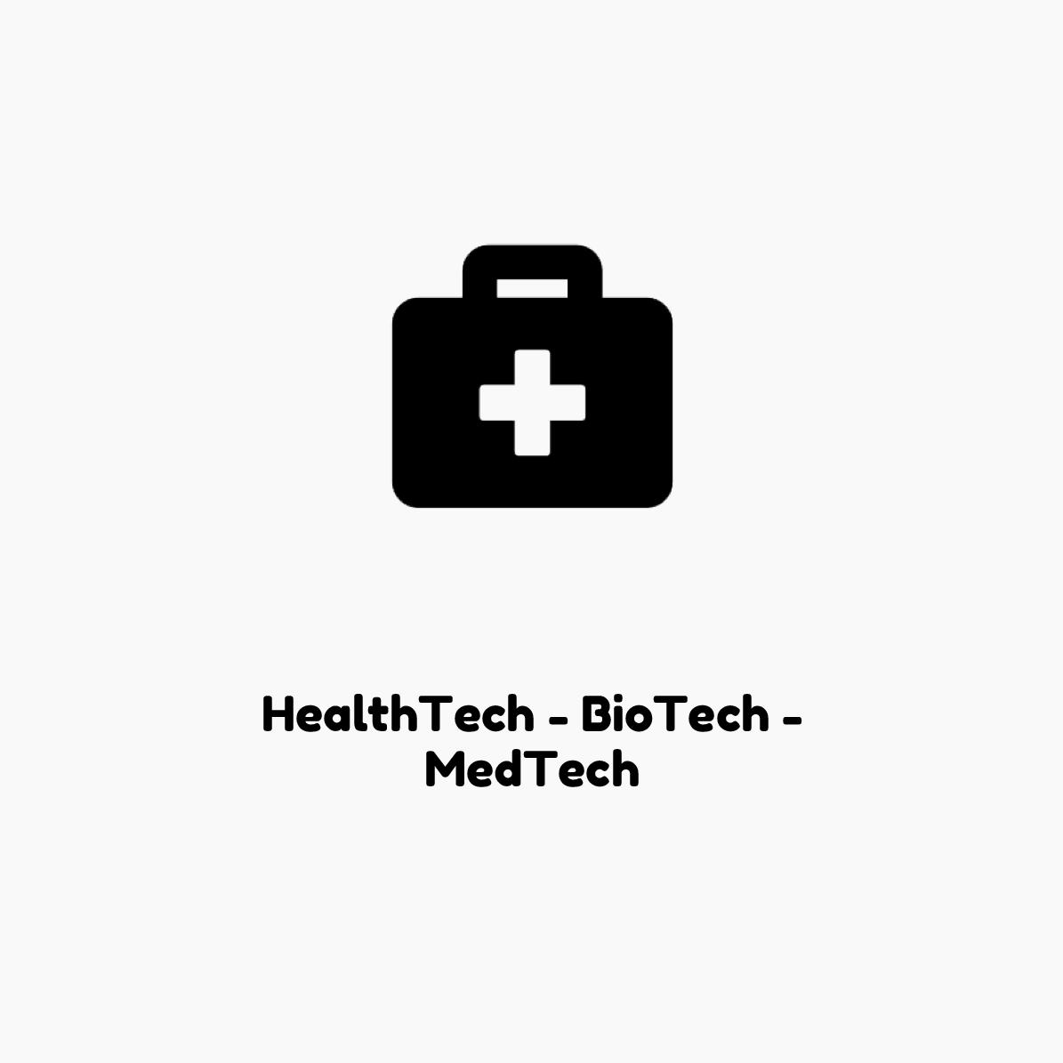 HealthTech BioTech MedTech