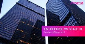 Différence entre entreprise et Startup