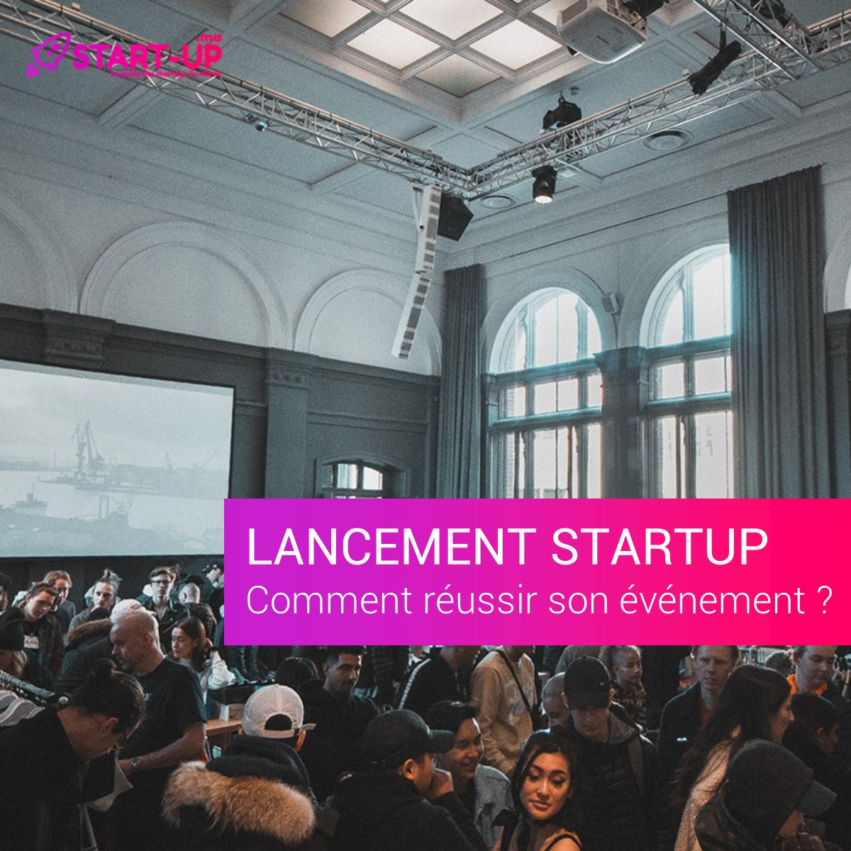 Évènement de lancement Startup